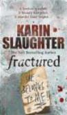 Karin Slaughter,K Slaughter - Fractured