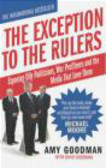 David Goodman,Amy Goodman - Exception to the Rulers