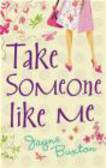 Jayne Buxton - Take Someone Like Me