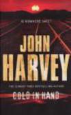 John Harvey,J Harvey - Cold in Hand