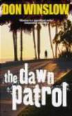 Don Winslow,D Winslow - Dawn Patrol