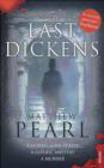 Matthew Pearl,M Pearl - Last Dickens
