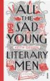 Keith Gessen,K Gessen - All the Sad Young Literary Men