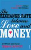 Thomas Leveritt,T Leveritt - Exchange-rate Between Love and Money
