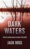Jack Ross,J. Ross - Dark Waters