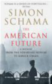 Simon Schama,S Schama - American Future