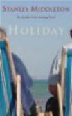 Stanley Middleton,S Middleton - Holiday