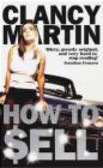 Clancy Martin - How to Sell