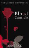 Anne Rice,A. Rice - Blood Canticle