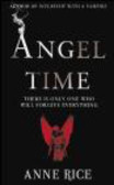 Anne Rice - Angel Time
