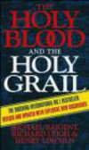 Michael Baigent,Henry Lincoln,Richard Leigh - Holy Blood & the Holy Grail
