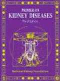 Primer on Kidney Diseases