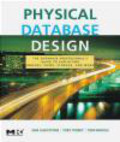 Tom Nadeau,Sam Lightstone,Toby Teorey - Physical Database Design