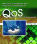 XiPeng Xiao,X Xiao - Technical Commercial and Regulatory Challenges of QoS