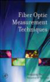 Maurice O`Sullivan,Rongqing Hui,R Hui - Fiber Optic Measurement Techniques