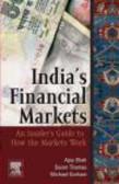 Susan Thomas,Ajay Shah,Michael Gorham - India`s Financial Markets