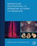 A Etgen - Molecular Mechanisms of Hormone Actions on Behavior