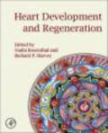 Rosenthal - Heart Development and Regeneration 2vols