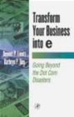 Kathryn Rea,Bennet Lientz - Transform Your Business Into E