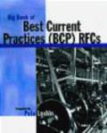 Peter Loshin,Pete Loshin - Big Book of Best Current Practices (BCP) RFCs