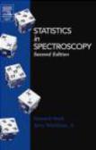 Jerry Workman,Howard Mark,H Mark - Statistics in Spectroscopy 2e