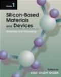 Hari Nalva,Nalwa - Silicon Based Material & Devices 2 vols
