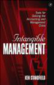 Ken Standfield,Andrew Torre - Intangible Management Tools for Solving the Accounting