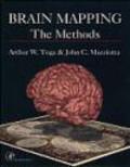 John Mazziotta,Arthur Toga - Brain Mapping Methods