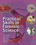 David Holmes,Rob Reed,Allan Jones - Practical Skills in Forensic Science