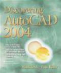 Mark Dix,Paul Riley,M Dix - Discovering AutoCAD 2004