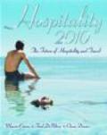 Marvin Cetron,Owen Davies,Fredrick DeMicco - Hospitality 2010 The Future of Hospitality & Travel