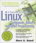 Mark Sobell,M Sobell - Practical Guide to Linux Commands Editors & Shell Programmin