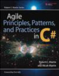 Micah Martin,Robert Martin,R Martin - Agile Principles Patterns & Practices in C#