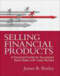 James Bexley,James B. Bexley - Selling Financial Products