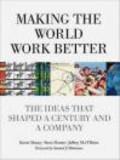 Steve Hamm,Jeffrey O`Brien,Kevin Maney - Making the World Work Better