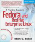 Mark Sobell,Mark G. Sobell - Practical Guide to Fedora and Red Hat Enterprise Linux 6e
