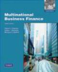 Michael Moffett,David Eiteman,Arthur Stonehill - Multinational Business Finance 12e