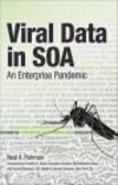 Neal Fishman,Don Whitecar - Viral Data in SOA