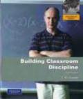 C. M. Charles,C Charles - Building Classroom Discipline 10e