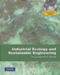 Thomas Graedel,Braden Allenby,T Graedel - Industrial Ecology and Sustainable Engineering