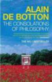 Alain de Botton,A Botton - Consolations of Philosophy