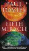 P. C. W. Davies,P.C.W. Davies - Fifth Miracle