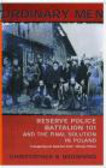 Christopher Browning,C Browning - Ordinary Man Reserve Police Bat & Final Solution in Poland