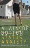 Alain de Botton,A Botton - Status Anxiety