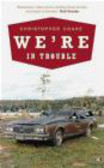 Christopher Coake,C Coake - We`re In Trouble
