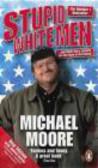 Michael Moore,M Moore - Stupid White Men