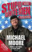 Michael Moore,M Moore - Stupid White Men