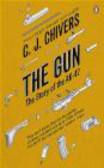 C. J. Chivers - The Gun