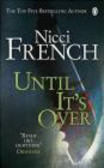 Nicci French,N French - Until it`s Over