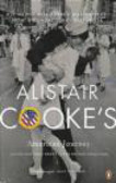 Alistair Cooke,A Cooke - Alistair Cooke`s American Journey